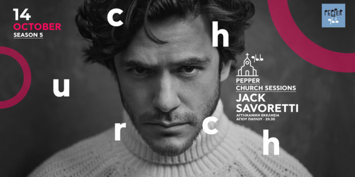O Jack Savoretti στα Church Sessions του Pepper 96.6 season5