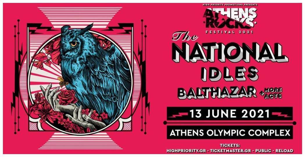 AthensRocks 2021: The National // Idles // Balthazar + more TBA