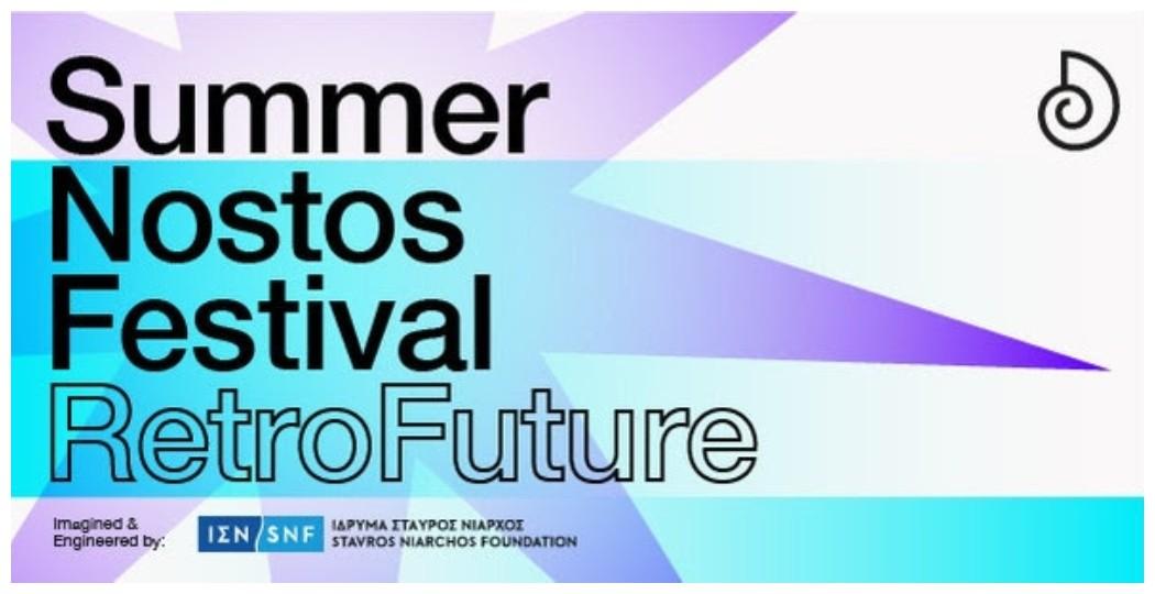 Summer Nostos Festival RetroFuture